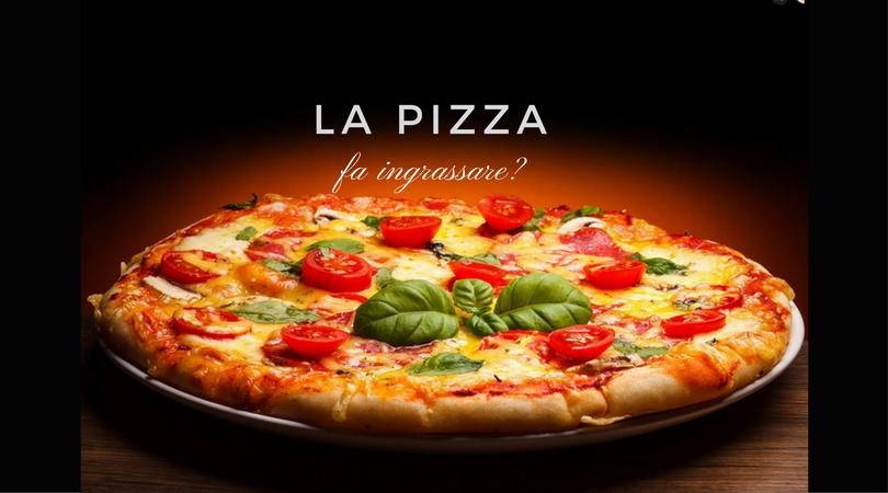 La pizza fa ingrassare-dietista